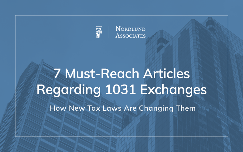 1031 Exchanges and New Tax Laws Nordlund Associates